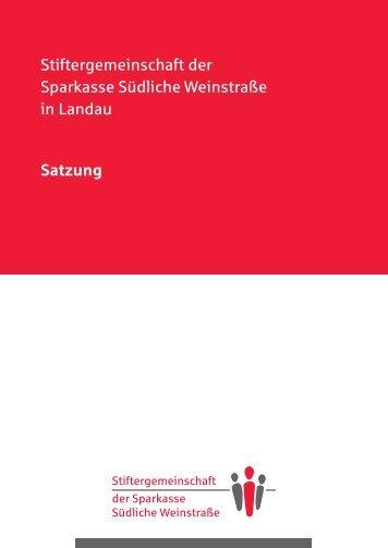 Satzung der Stiftergemeinschaft - Sparkasse Südliche Weinstraße