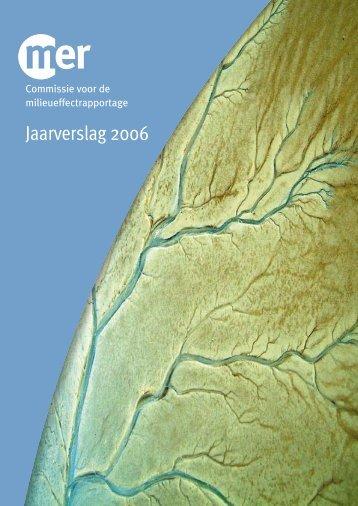 Jaarverslag 2006 - Commissie voor de milieueffectrapportage