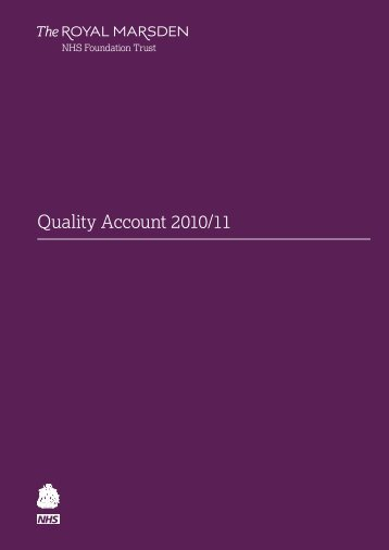 Quality Account 2010/11 - Royal Marsden Hospital