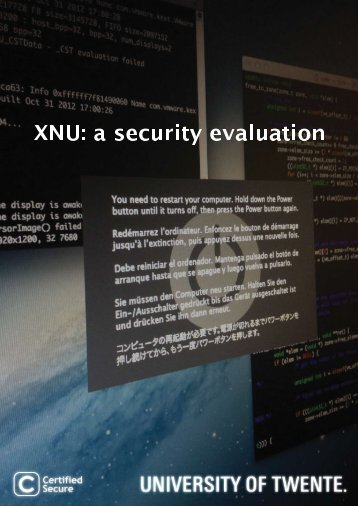 XNU: a security evaluation D Keuper - Reverse Engineering Mac OS X