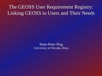 The GEOSS User Requirement Registry - University of Nevada, Reno
