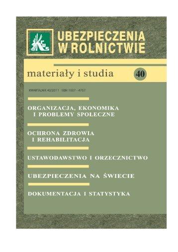 Ubezpieczenia w Rolnictwie. Materiały i Studia. Nr 40/2011 - KRUS
