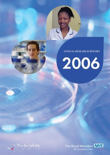Joint Annual Research Report 2006 - The Royal Marsden