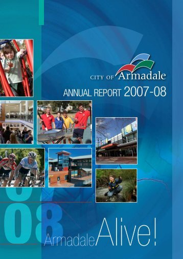 Annual Report 2007 - 2008 (PDF 3.23 MB) - City of Armadale