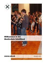 Willkommen in der Musikschule Schöftland www.sch.ch