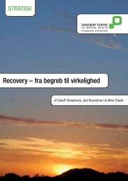 Recovery – fra begreb til virkelighed - Socialstyrelsen
