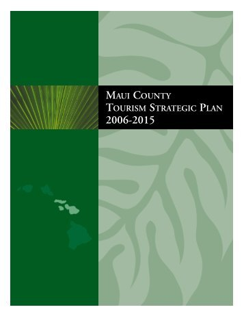 maui county tourism strategic plan - Hawaii Tourism Authority