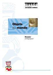 Objets du monde - musée du président Jacques Chirac