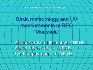 "Basic meteorology measurements at BEO ""Moussala"""
