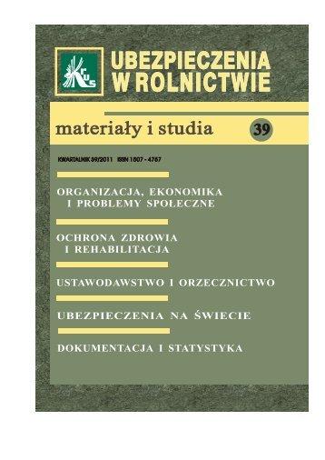 Ubezpieczenia w Rolnictwie. Materiały i Studia. Nr 39/2011 - KRUS