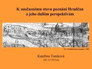 K současnému stavu poznání Hradčan a jeho dalším perspektivám