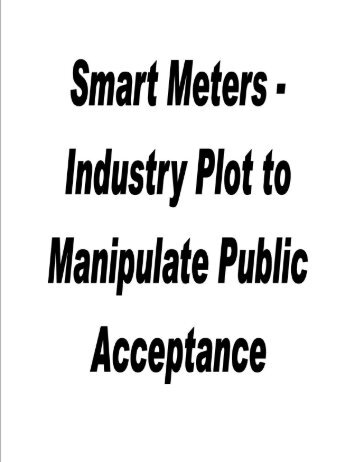 Smart Meters - Industry Plot to Manipulate ... - StopTheCrime.net