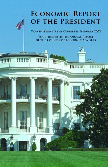 Economic Report of the President - 2005 - ImmigrationWorks USA