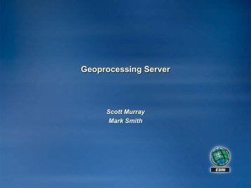 7_Geoprocessing Services/Models - ESRI Conservation Program