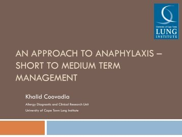 An approach to Anaphylaxis – Short to Medium Term