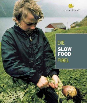 DIE FIBEL SLOW FOOD - Gs-sayda.de