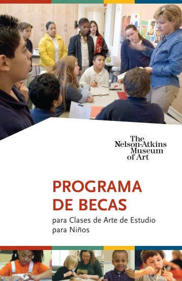 scho prog programa de becas - The Nelson-Atkins Museum of Art