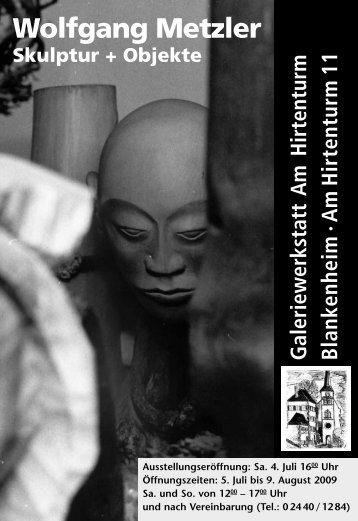 Wolfgang Metzler - Galeriewerkstatt Haus am Hirtenturm