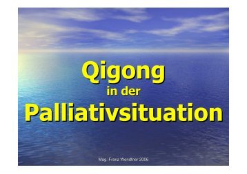 Qigong - Palliativkongress Salzburg 2006