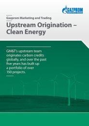 Upstream Origination – Clean Energy - Gazprom Marketing & Trading