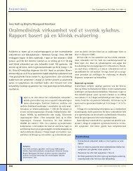 Oralmedisinsk virksomhet ved et svensk sykehus. Rapport basert på ...