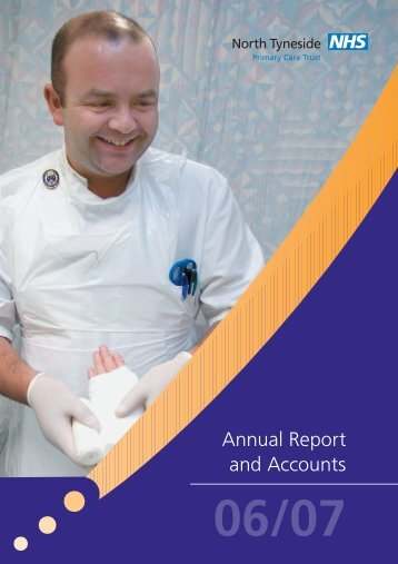 Annual report 2006-07 - NHS South of Tyne and Wear