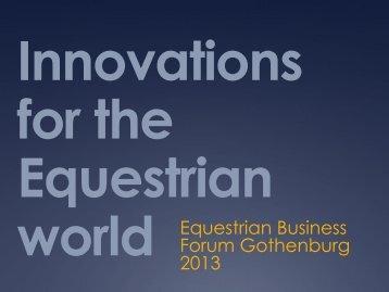 Innovations for the Equestrian world - Svenska Mässan