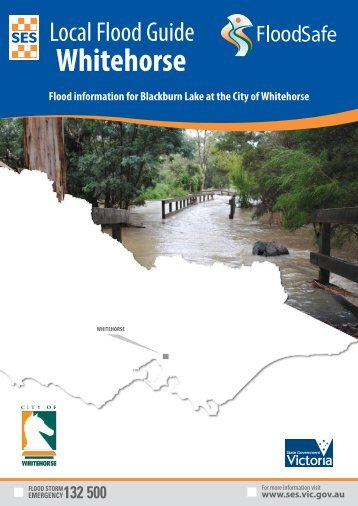 City of Whitehorse Local Flood Guide.pdf - Victoria State Emergency ...