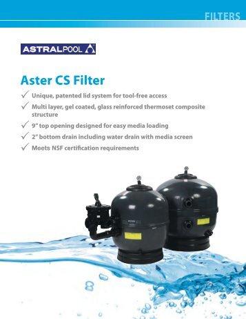 AP-207 Aster CS Filter.pdf - Astral Pool USA
