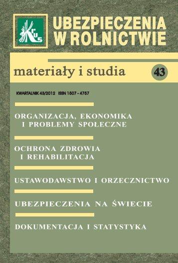 Ubezpieczenia w Rolnictwie. Materiały i Studia. Nr 43/2012 - KRUS