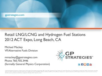 Retail LNG/LCNG and Hydrogen Fuel Stations 2012 ACT Expo ...