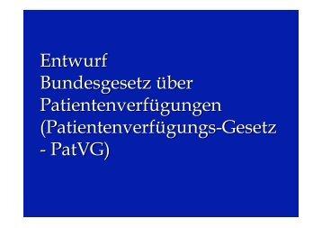 Patientenverfügungs-Gesetz - PatVG