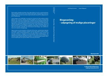 Biogasanlæg - udpegning af mulige placeringer - Naturstyrelsen