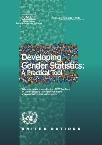 Developing Gender Statistics - UNECE