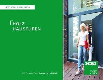HoLz- HausTÜREN - HBI Holz-Bau-Industrie GmbH & Co. KG