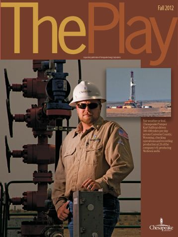 The Play, Fall 2012 Issue - Chesapeake Energy