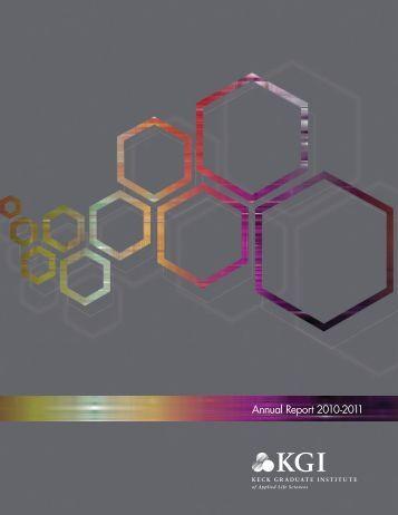 Annual Report 2010-2011 - Keck Graduate Institute