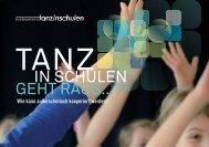 IN SCHULEN GEHT RAUS… - bundesverband tanz in schulen