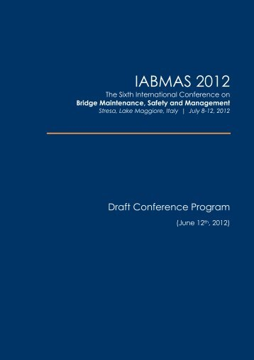 Bridge Maintenance, Safety and Management - iabmas 2012