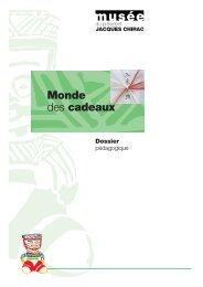 Monde des cadeaux - musée du président Jacques Chirac