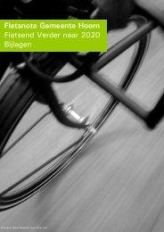 Fietsnota Gemeente Hoorn Fietsend Verder naar 2020 Bijlagen