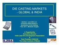 DIE CASTING MARKETS - GLOBAL & INDIA - IIM