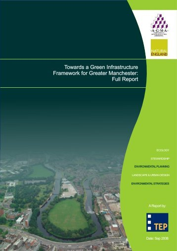 Towards a Green Infrastructure Framework for Greater Manchester ...