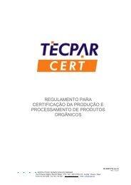 regulamento para certificação da produção e ... - Tecpar