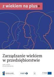 Zarządzanie wiekiem w przedsiębiorstwie - Polska Agencja ...