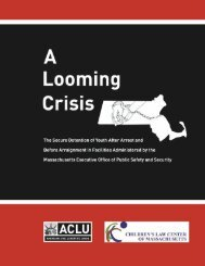 A Looming Crisis - ACLU of Massachusetts