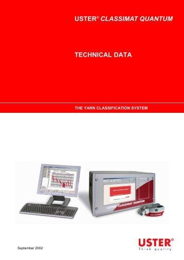 USTER® CLASSIMAT QUANTUM TECHNICAL DATA