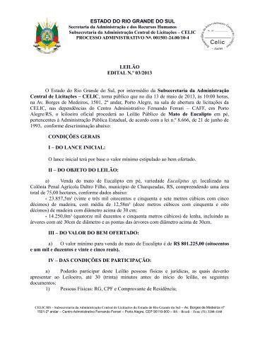 ESTADO DO RIO GRANDE DO SUL LEILÃO EDITAL N.º 03/2013 O ...