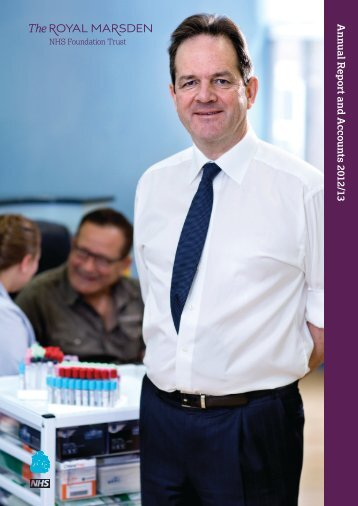 The Royal Marsden Annual Report and Accounts 2012/13