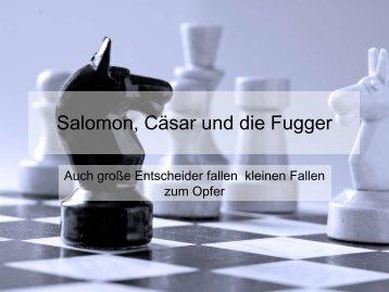 Salomon, Cäser und die Fugger - Sternstunde für Unternehmer